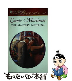 【中古】 The Master's Mistress / Carole Mortimer / Harlequin [その他]【メール便送料無料】【あす楽対応】