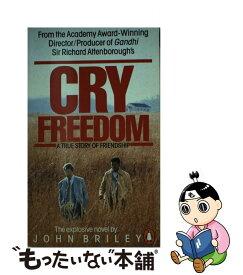 【中古】 CRY FREEDOM:FILM TIE-IN(B) / John Briley / Penguin [ペーパーバック]【メール便送料無料】【あす楽対応】