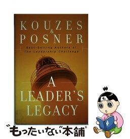 【中古】 A Leader's Legacy /JOSSEY BASS/James M. Kouzes / James M. Kouzes, Barry Z. Posner / Jossey-Bass [ハードカバー]【メール便送料無料】【あす楽対応】