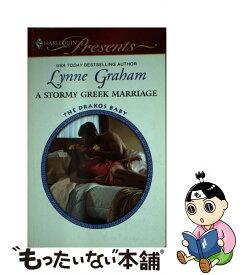 【中古】 A Stormy Greek Marriage / Lynne Graham / Harlequin [その他]【メール便送料無料】【あす楽対応】