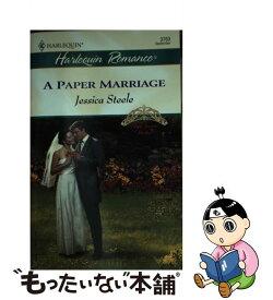 【中古】 A Paper Marriage / Jessica Steele / Harlequin [その他]【メール便送料無料】【あす楽対応】