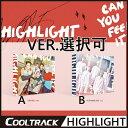【初回ポスター3種中1種】Highlight(ハイライト) - 『CAN YOU FEEL IT?』 1ST Mini Album/[Sense Ver(A)]...