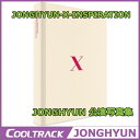 【予約8/31】SHINee(シャイニーのジョンヒョン) - JONGHYUN 公演写真集『JONGHYUN-X-INSPIRATION』 【安心国内発送】【送...