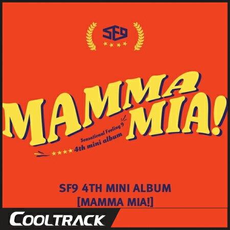 【予約2/27】【初回ポスター】SF9 - MAMMA MIA! [4TH MINI ALBUM] エスエフナイン SF9【国内発送】【送料無料】