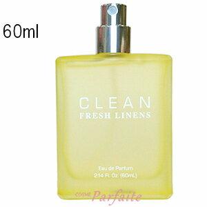 【キャップ/外箱なし】クリーン CLEAN フレッシュリネン オードパルファム EDP 60ml [香水・ユニセックス]:【宅急便対応】