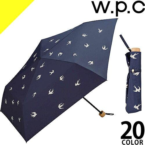 wpc w.p.c 折りたたみ傘 日傘 2018 uvカット 遮光 レディース 晴雨兼用 軽量 50cm 雨傘 6本骨 刺繍 撥水 シンプル おしゃれ かわいい 大きい ブランド