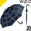 wpc w.p.c 長傘 雨傘 2019年新作 メンズ レディース ジャンプ グラスファイバー ブランド かわいい おしゃれ 大きい …