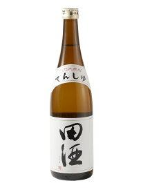 田酒 特別純米酒 720ml (西田酒造)(青森県)