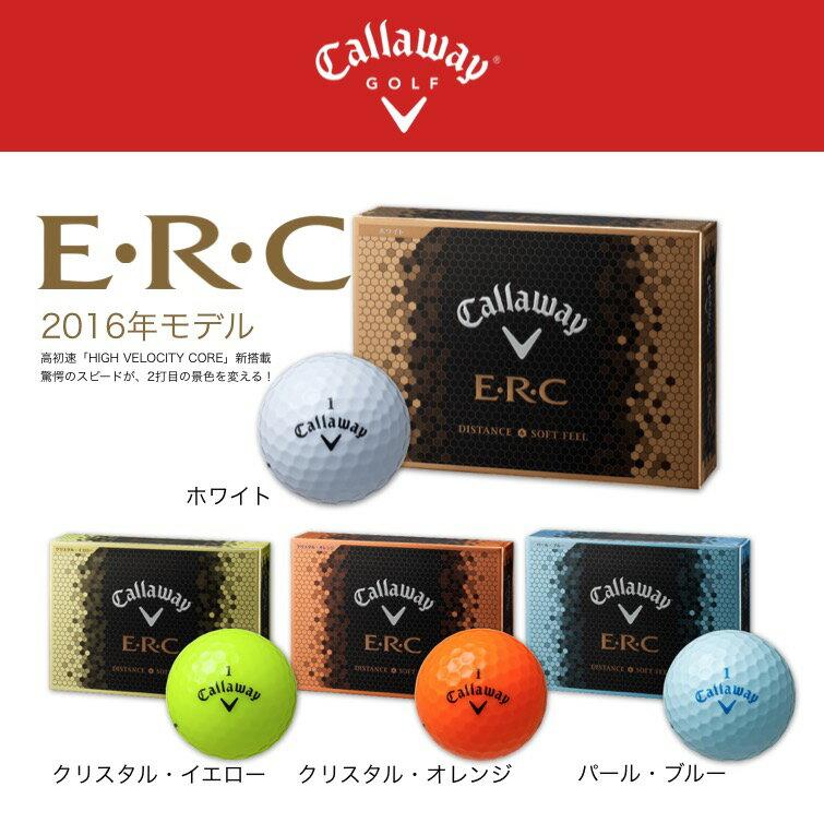 新品 キャロウェイ E・R・C 2016年モデル 1ダース(12個入) 正規品 ゴルフ