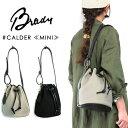 (18SS) (ブレディ) Brady #CALDER-MINI カルダーミニ 巾着型 ショルダーバッグ ドリルドロップ 防水 鞄 ブライドルレザー コットン…
