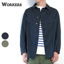 【30%OFF】 (ワーカーズ) WORKERS #F Jacket Compact Chino/Cotton Linen(メンズ/カバーオール/ワークジャケット/Aライン/7.3オンスチ…
