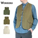 【20%OFF】 20SS (ワーカーズ) WORKERS #Cruiser Vest - Reversed Sateen -(メンズ/クルーザーベスト/ハンティングベ…