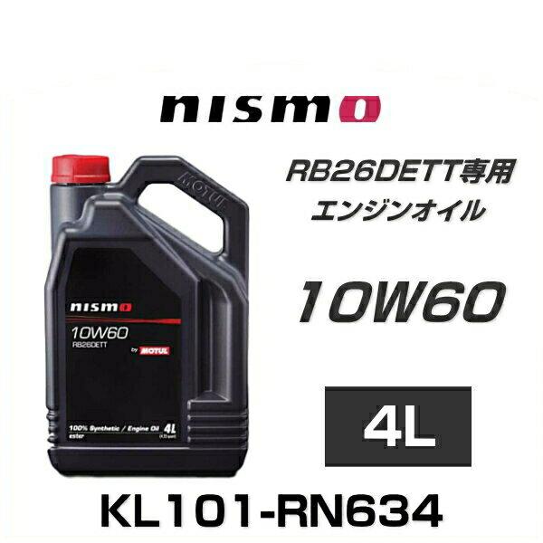 NISMO ニスモ KL101-RN634 エンジンオイル RB26DETT 10W60 4L