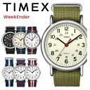 TIMEX タイメックス 人気の腕時計 ウィークエンダーセントラルパーク メンズ レディース 腕時計 ナチュラル カジュア…