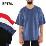 【L〜2XL】【メール便可】EPTMエピトミ半袖Tシャツ【ビッグT】【MadeinUSA】ビッグサイズオーバーサイズビッグTシャツアメリカ製ストリートカットソービッグシルエットUSサイズメンズ大きいサイズLLL2L3L4L5L