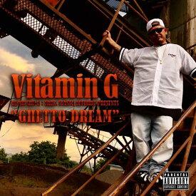 【8/14 発売!!】ミックスCD MIX CD 【 Vitamin G Vol.8 / GHETTO DREAM 】 【 DJ MR. SHU-G 】 ヒップホップ G-RAP G-FUNK GANGSTA RAP WESTCOAST HIPHOP RAP 西海岸 ギャングスタラップ ウェッサイ ウエストコースト ADVISORY