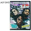 ミックスDVD 【 2019 最新 メインストリームHIPHOP DOPE TUBE -BEST OF HIPHOP VIDEO MIX vol.4 】 ラップ ヒップホッ…