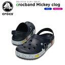 【25%OFF】クロックス(crocs) クロックバンド ミッキー クロッグ(crocband Mickey clog) /メンズ/レディース/男性用/女性用/...
