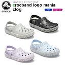 【ポイント10倍】クロックス(crocs) クロックバンド ロゴ マニア クロッグ(crocband logo mania clog) メンズ/レディ…