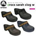 【35%OFF】クロックス(crocs) クロックス サラ クロッグ ウィメン(crocs sarah clog w) /レディース/女性用/ヒール/シューズ/...