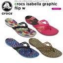 【送料無料対象外】【45%OFF】クロックス(crocs) クロックス イザベラ グラフィック フリップ ウィメン(crocs isabella graphic flip w) レディース/女性用/シ