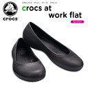 【10%OFF】クロックス(crocs) クロックス アット ワーク フラット ウィメン(crocs at work flat w) 医療用/オフィス/…