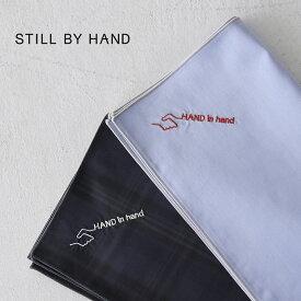 スティルバイハンド STILL BY HAND オリジナル ハンカチ HAND in hand コットン ハンカチーフ レディース メンズ 2020秋冬 雑貨 アクセサリー プレゼント ギフト 20222 20223 【メール便可】 0727