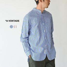 アボンタージ A VONTADE バンドカラー シャツ Banded Collar Shirt コットン リネン スタンドカラー ストライプ ワイドシルエット シャツ メンズ 2020春夏 トップス VTD-0312-SH 【送料無料】 0328