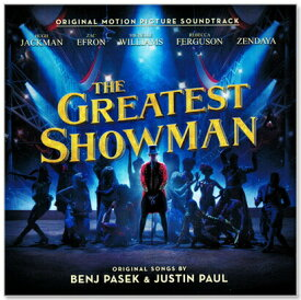 Ost: the Greatest Showman / グレイテスト・ショーマン【輸入盤】(CD)