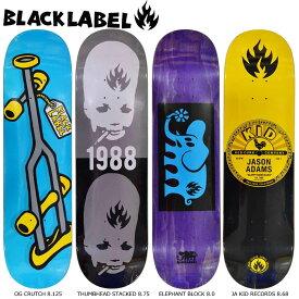 スケボー デッキ スケートボード シグネチャー BLACK LABEL ブラックレーベル スケボーデッキ 板THUMBHEAD STACKED 8.75 / OG CRUTCH Blue 8.125 / ELEPHANT BLOCK 8.0 / Jason Adams KID RECORDS 8.68