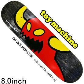 スケボー デッキ スケートボード モンスター TOY MACHINE トイマシーン スケボーデッキ 板 TM VICE MONSTER 8.0 プロ 初心者 ストリート TM VICE MONSTER 8.0inch