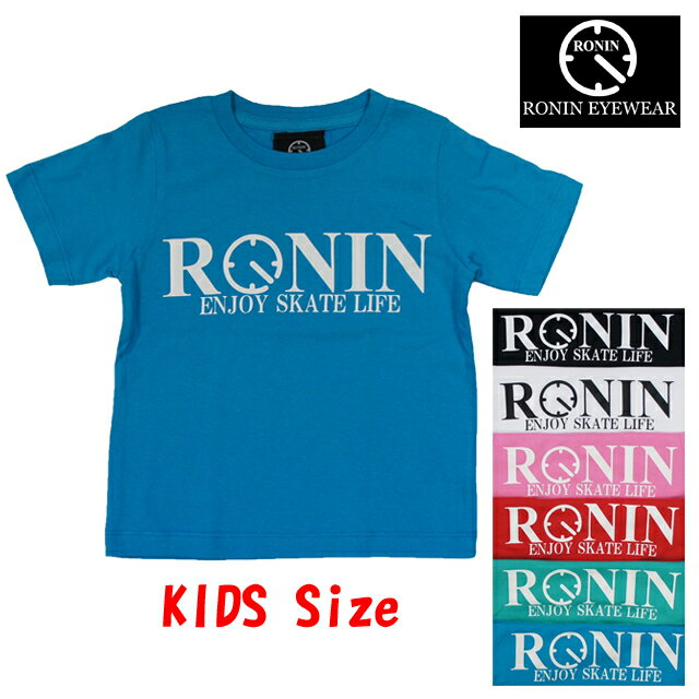 Ronin Eyewear ( ロニンアイウェアー ) ENJOY SKATE LIFE S/Sleeve Kids Tee キッズ スケボー サングラス ロニン アイウェアー Tee Tシャツ