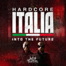 【ポイント10倍】Art of Fighters/Hardcore Italia − Into the future − Mixed by Art of Fighters[GOME-70]【発売日】2017/3/22【CD】