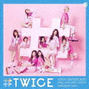 【ポイント10倍】TWICE/#TWICE (通常盤)[WPCL-12635]【発売日】2017/6/28【CD】