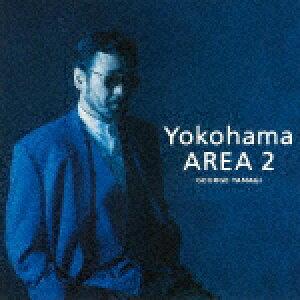 【ポイント10倍】柳ジョージ/Yokohama AREA 2[WPCL-12732]【発売日】2017/9/13【CD】