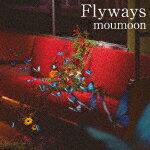 【ポイント10倍】moumoon/Flyways[AVCD-93838]【発売日】2018/3/14【CD】