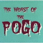 【ポイント10倍】THE POGO/THE WORST OF THE POGO[SS-948A]【発売日】2018/7/20【CD】
