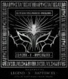 【ポイント10倍】BABYMETAL/LEGEND − S − BAPTISM XX − LIVE AT HIROSHIMA GREEN ARENA (105分)[TFXQ-78162]【発売日】2018/8/1【Blu-rayDisc】