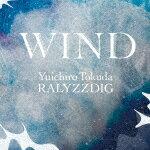 【ポイント10倍】徳田雄一郎RALYZZDIG/WIND[GNPR-1152]【発売日】2018/10/3【CD】
