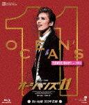 【ポイント10倍】MASTERPIECE COLLECTION ミュージカル 『オーシャンズ11』 ('13年花組)[TCAB-84]【発売日】2019/4/19【Blu-rayDisc】