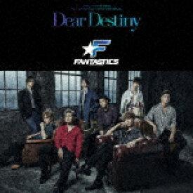 【ポイント10倍】FANTASTICS from EXILE TRIBE/Dear Destiny[RZCD-86907]【発売日】2019/8/21【CD】