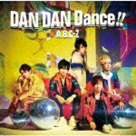【ポイント10倍】A.B.C−Z/DAN DAN Dance!! (初回限定盤B)[PCCA-4857]【発売日】2019/9/25【CD】
