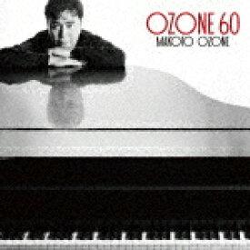 【ポイント10倍】小曽根真/OZONE 60[UCCJ-2190]【発売日】2021/3/3【CD】