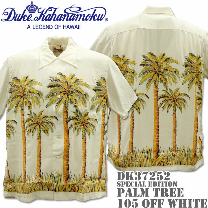 Duke Kahanamoku(デューク カハナモク)アロハシャツ HAWAIIAN SHIRT『SPECIAL EDITION / PALM TREE』DK37252-105 Off White