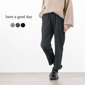 HAVE A GOOD DAY(ハブアグッドデイ) リラックス トラウザー パンツ / レディース / イージーパンツ / 無地