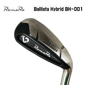 ロマロ(ROMARO)Ballista Hybridバリスタ ハイブリッドダイナミックゴールドシャフト