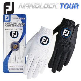 【新モデル】フットジョイ ナノロックツアー ゴルフグローブFOOTJOY NANOLOCK TOUR FGNT17 あす楽