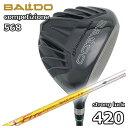 バルド(BALDO) COMPETIZIONE568ストロングラック 420ドライバー コンポジットテクノファイアーエクスプレスMAX PLUS…