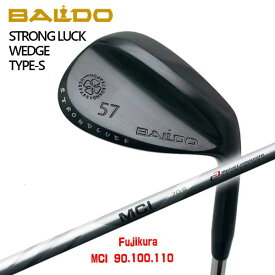 【特注カスタムクラブ】 バルド(BALDO)STRONG LUCK ウェッジ TYPE-S藤倉コンポジット MCI 90-110 シャフト