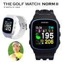 グリーンオンザ・ゴルフウォッチノルム2腕時計型GPSゴルフナビメンズレディースGREENONTHEGOLFWATCHNORM2GPSあす楽